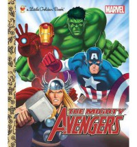 The Mighty Avengers (Marvel: The Avengers) - Billy Wrecks, Patrick Spaziante