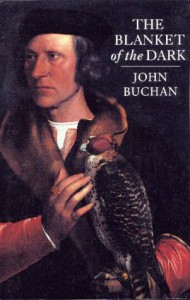 The Blanket of the Dark - John Buchan