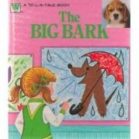 The Big Bark - Christine Woyke,  Stina Nagel