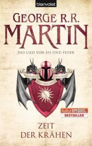 Das Lied von Eis und Feuer 07: Zeit der Krähen von George R.R. Martin Ausgabe 1 (2012) - George R.R. Martin