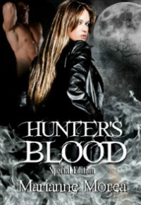 Hunter's Blood (Cursed by Blood, #1) - Marianne Morea