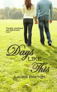 Days Like This (Jackson Falls, #3) - Laurie Breton