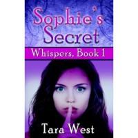 Sophie's Secret (Whispers, #1) - Tara West
