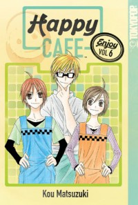 Happy Cafe, Volume 6 - Kou Matsuzuki