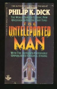 The Unteleported Man (aka Lies, Inc.) - Philip K. Dick