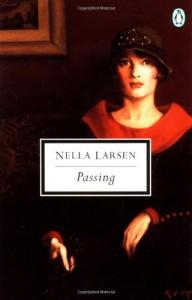 Passing - Nella Larsen, Thadious M. Davis