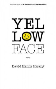 Yellow Face - David Henry Hwang