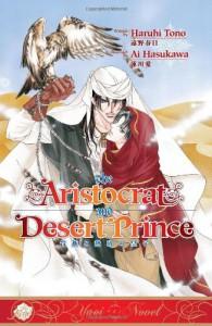 The Aristocrat and Desert Prince - Haruhi Tono, Ai Hasukawa, Karen McGillicuddy