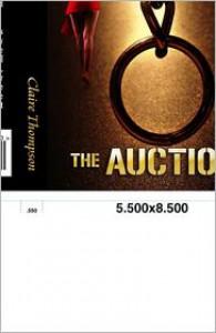 The Auction - Claire Thompson
