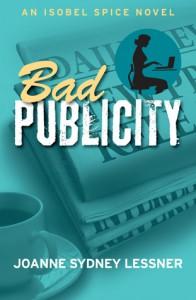 Bad Publicity - Joanne Sydney Lessner