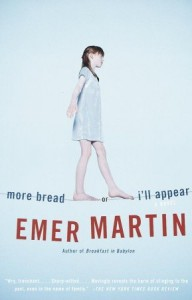 More Bread or I'll Appear - Emer Martin