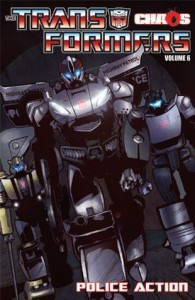 Transformers Volume 6: Chaos: Police Action (Transformers (Idw)) - E.J. Su, Mike Costa, Brendan Cahill