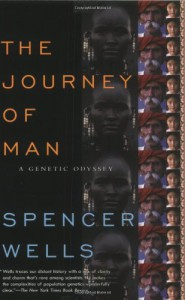 The Journey of Man: A Genetic Odyssey - Spencer Wells