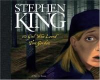 The Girl Who Loved Tom Gordon: A Pop-up Book (Novelty Book) - Kees Moerbeek, Stephen King