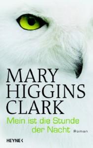 Mein ist die Stunde der Nacht (Gebundene Ausgabe) - Mary Higgins Clark, Andreas Gressmann