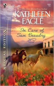 In Care of Sam Beaudry - Kathleen Eagle