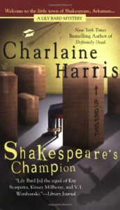 Shakespeare's Champion - Charlaine Harris