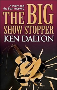 The Big Show Stopper (A Pinky and Bear Mystery #2) - Ken Dalton