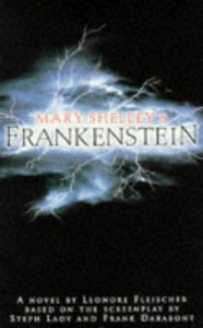 Mary Shelley's Frankenstein - Leonore Fleischer, Mary Shelley