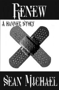 Renew, A Hammer Story - Sean Michael