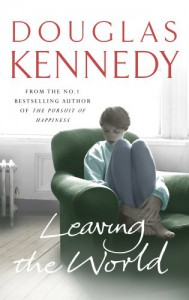 Leaving the World - Douglas Kennedy