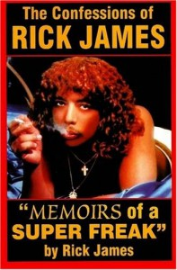 "The Confessions of Rick James: ""Memoirs of a Super Freak"" - Rick  James"