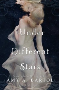 Under Different Stars  - Amy A. Bartol