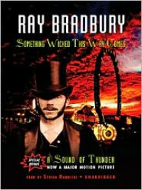 Something Wicked This Way Comes & A Sound of Thunder - Stefan Rudnicki, Ray Bradbury