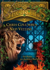 House of Secrets 02. Im Bann des dunklen Buches - 'Ned Vizzini',  'Chris Columbus'