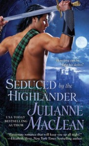 Seduced by the Highlander  - Julianne MacLean