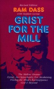 Grist for the Mill - Ram Dass, Richard Alpert