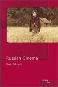 Russian Cinema - David C. Gillespie