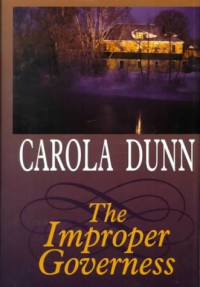 The Improper Governess - Carola Dunn
