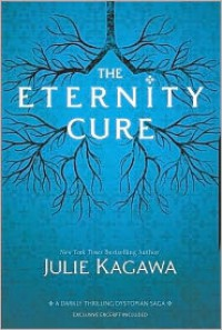 The Eternity Cure (Blood of Eden Series #2) - Julie Kagawa