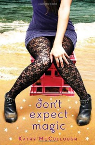 Don't Expect Magic - Kathy McCullough