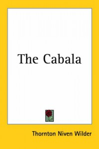 The Cabala - Thornton Wilder