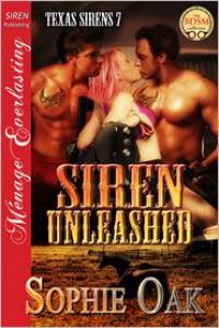 Siren Unleashed - Sophie Oak