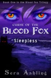 Sleepless (Curse of the Blood Fox Trilogy, Book #1) - Sera Ashling