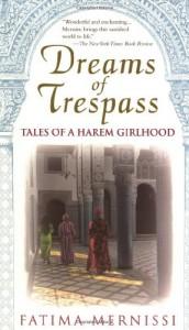 Dreams of Trespass: Tales of a Harem Girlhood - Fatema Mernissi