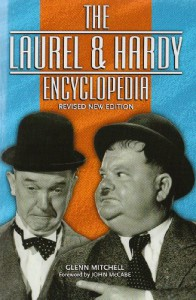 The Laurel & Hardy Encyclopedia - Glenn Mitchell, John McCabe