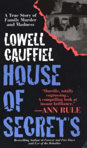 House Of Secrets - Lowell Cauffiel