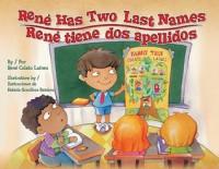 Rene Has Two Last Names / Rene tiene dos apellidos - Rene Colato Lainez, Fabiola Graullera Ramirez