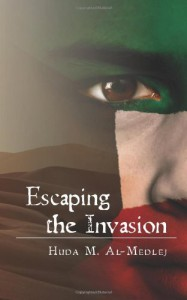 Escaping The Invasion - Huda M. Al-Medlej