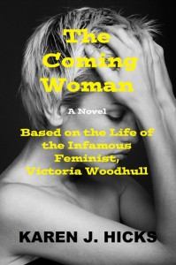 The Coming Woman - Karen J. Hicks