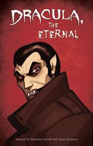 Dracula, the Eternal - Brandon Terrell, Ryan Jacobson