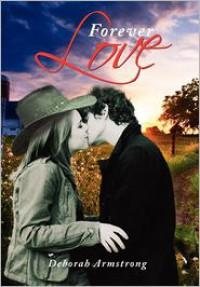 Forever Love - Deborah  Armstrong