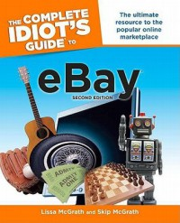 The Complete Idiot's Guide to Ebay - Lissa McGrath