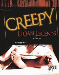 Creepy Urban Legends - Tim O'Shei, Kelly Garvin