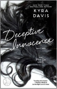 Deceptive Innocence, Part One (Pure Sin) - Kyra Davis