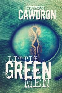 Little Green Men - Peter Cawdron